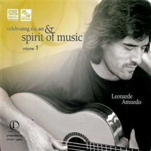 Spirit of Music Volume 1: Leonarde Amuedo STS Digital MW CD